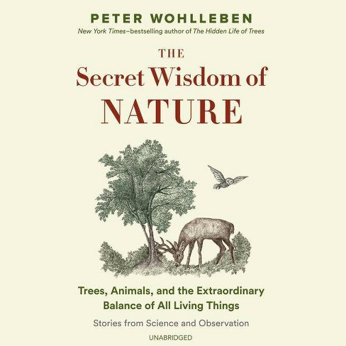 The Secret Wisdom of Nature - (Mysteries of Nature Trilogy, 3) by  Peter Wohlleben (AudioCD) - image 1 of 1