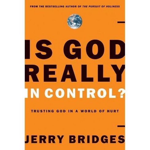 Is God Really in Control? - by  Jerry Bridges (Paperback) - image 1 of 1