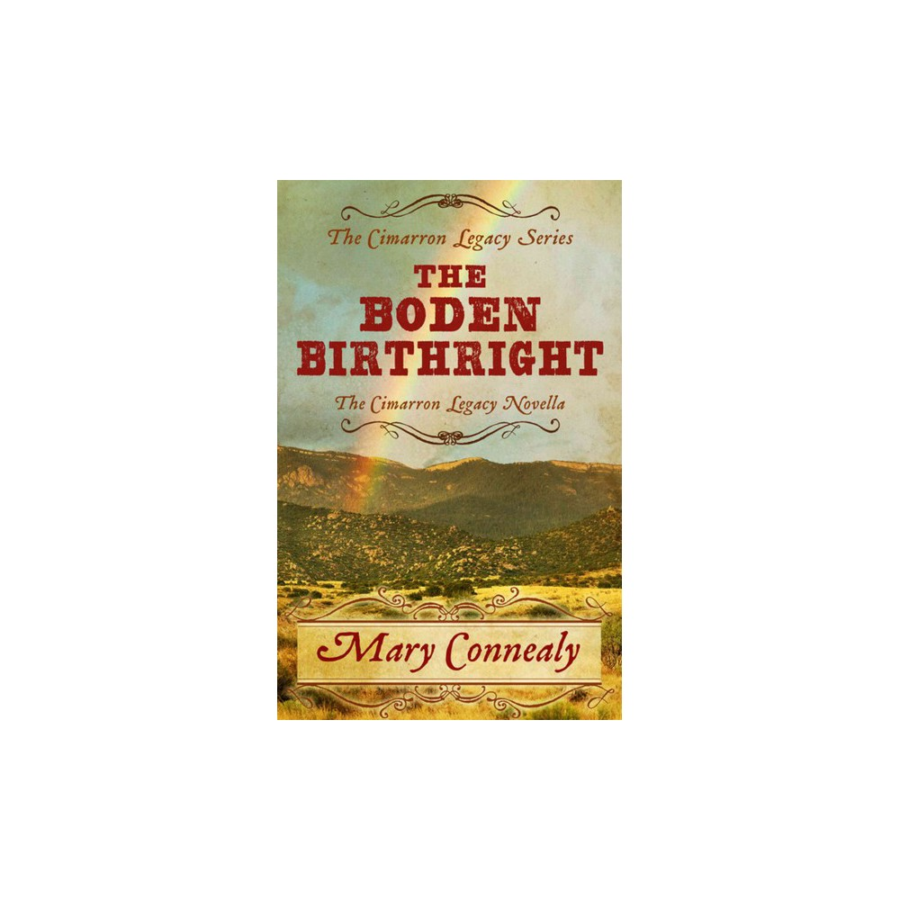 Boden Birthright (Large Print) (Hardcover) (Mary Connealy)