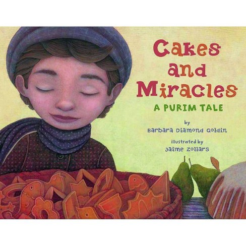 Cakes and Miracles - by  Barbara Diamond Goldin (Hardcover) - image 1 of 1