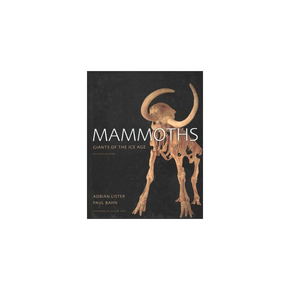 Mammoths : Giants of the Ice Age (Revised) (Hardcover) (Adrian Lister & Paul Bahn)