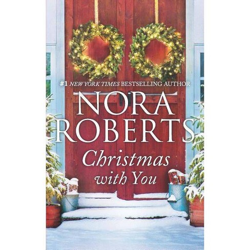 Christmas with You - by Nora Roberts (Paperback) - image 1 of 1