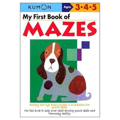 My First Book Of Mazes (Original) (Paperback) by Shinobu Akaishi