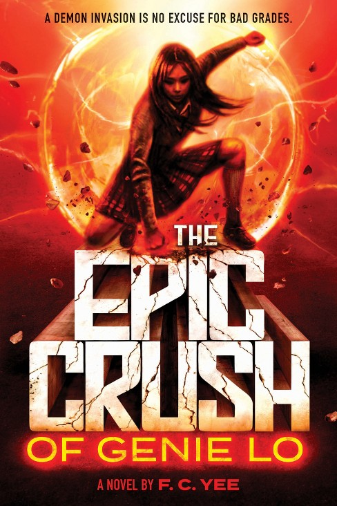 Epic Crush of Genie Lo -  by F. C. Yee (Hardcover) - image 1 of 1