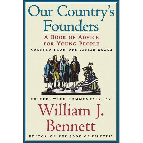 Our Country's Founders - by  William J Bennett (Paperback) - image 1 of 1