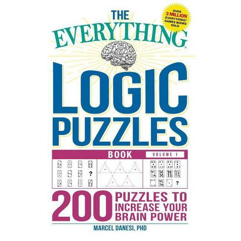 The Everything Logic Puzzles Book Volume 1 - (Everything(r)) by  Marcel Danesi (Paperback) - image 1 of 1