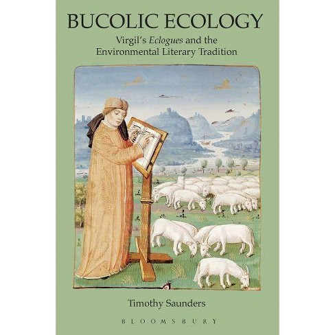Bucolic Ecology - by  Timothy Saunders (Paperback) - image 1 of 1