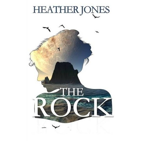 The Rock - by  Heather Jones (Paperback) - image 1 of 1