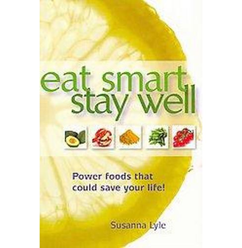 Eat Smart Stay Well (Reprint) (Paperback) - image 1 of 1