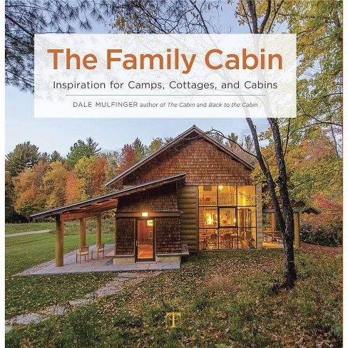 The Family Cabin - by  Dale Mulfinger (Hardcover) - image 1 of 1