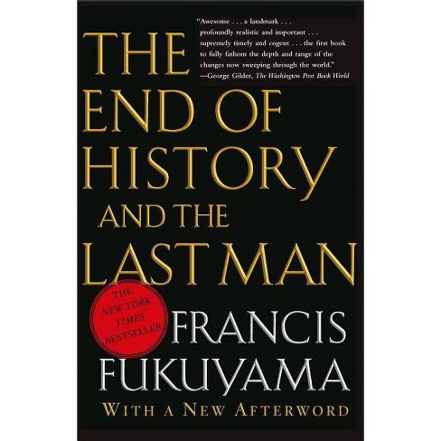 The End of History and the Last Man - by  Francis Fukuyama (Paperback) - image 1 of 1