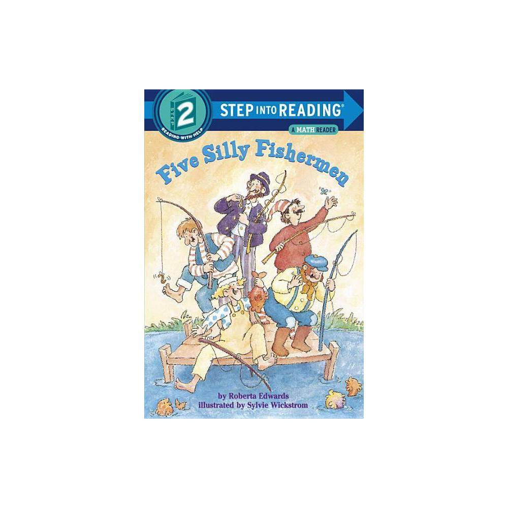 Five Silly Fishermen Step Into Reading By Roberta Edwards Paperback