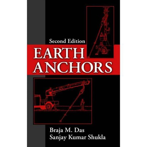 Earth Anchors - 2 Edition by  Braja Das & Sanjay K Shukla (Hardcover) - image 1 of 1