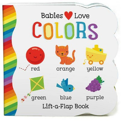 Babies Love Colors by Michele Rhodes-Conway (Board Book)