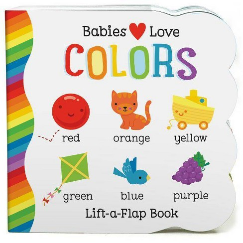 Babies Love Colors by Michele Rhodes-Conway (Board Book) - image 1 of 1