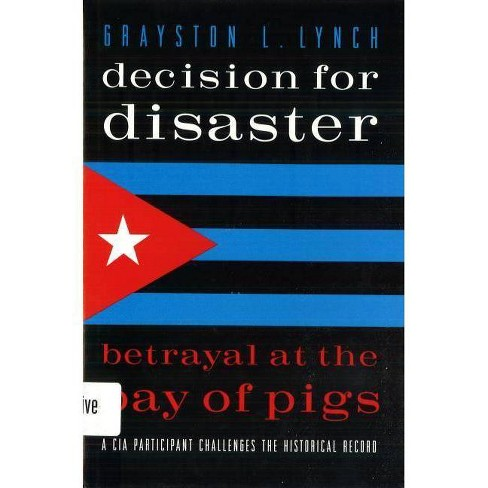 Decision for Disaster - by  Grayston L Lynch (Paperback) - image 1 of 1