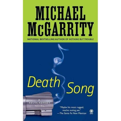 Death Song - (Kevin Kerney Novels (Paperback)) by  Michael McGarrity (Paperback) - image 1 of 1
