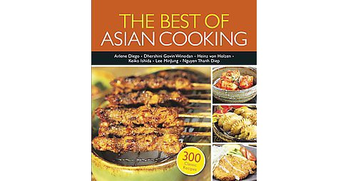 Best of Asian Cooking : 300 Authentic Recipes -  (Paperback) - image 1 of 1