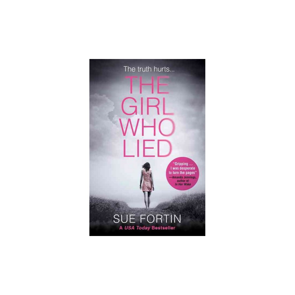 Girl Who Lied (Paperback) (Sue Fortin)