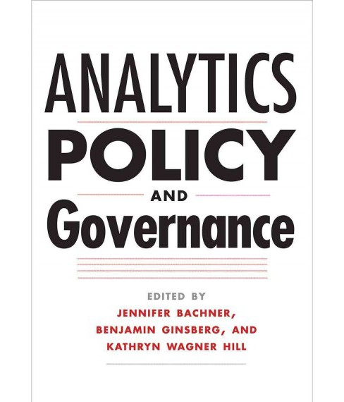 Analytics, Policy, and Governance (Paperback) - image 1 of 1