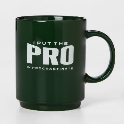 16oz Porcelain I Put The Pro In Procrastinate Mug Green - Room Essentials™