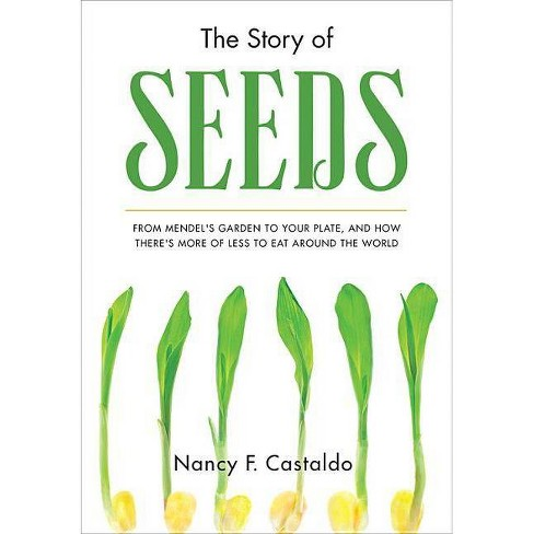 The Story of Seeds - by  Nancy Castaldo (Hardcover) - image 1 of 1