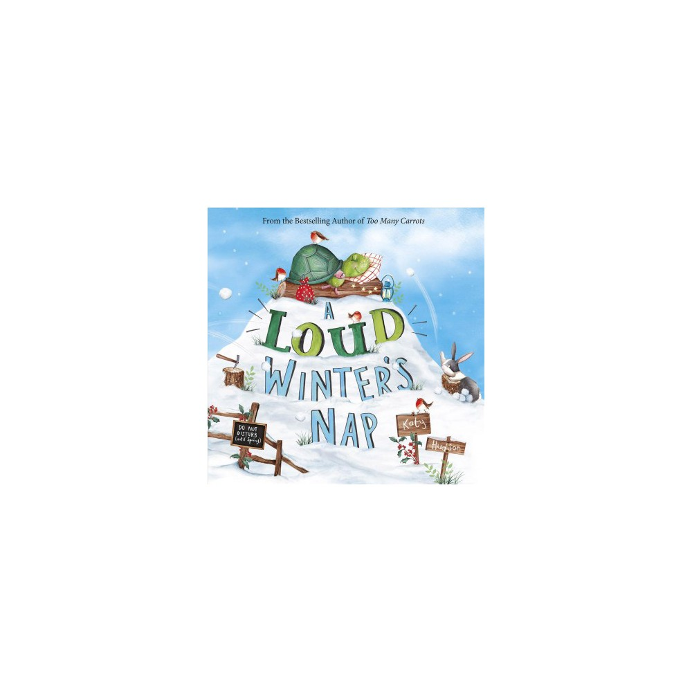 Loud Winter S Nap By Katy Hudson Hardcover