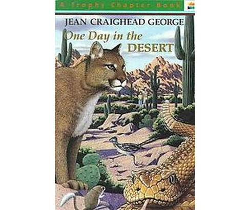 One Day in the Desert (Paperback) (Jean Craighead George) - image 1 of 1