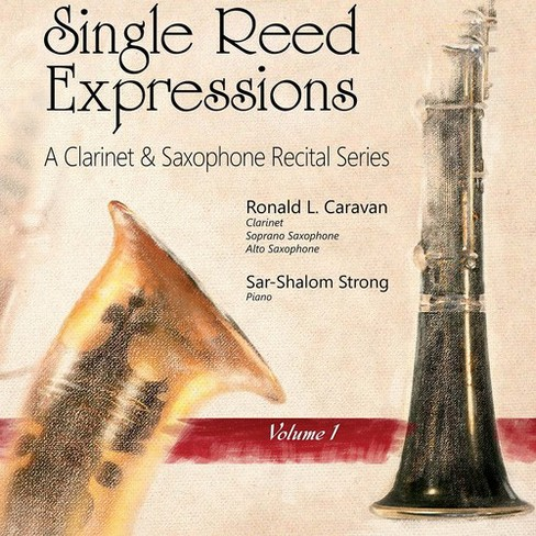Ronald L. Carvan - Single Reed Expressions:Vol 1 (CD) - image 1 of 1
