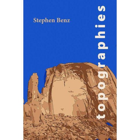 Topographies - by  Stephen Benz (Paperback) - image 1 of 1