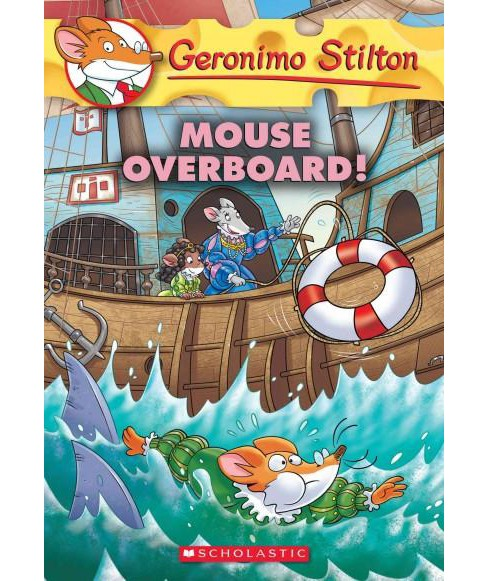 Mouse Overboard! (Paperback) (Geronimo Stilton) - image 1 of 1