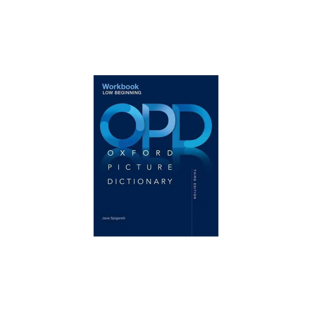 Oxford Picture Dictionary : Low Beginning (Paperback) (Jane Spigarelli)