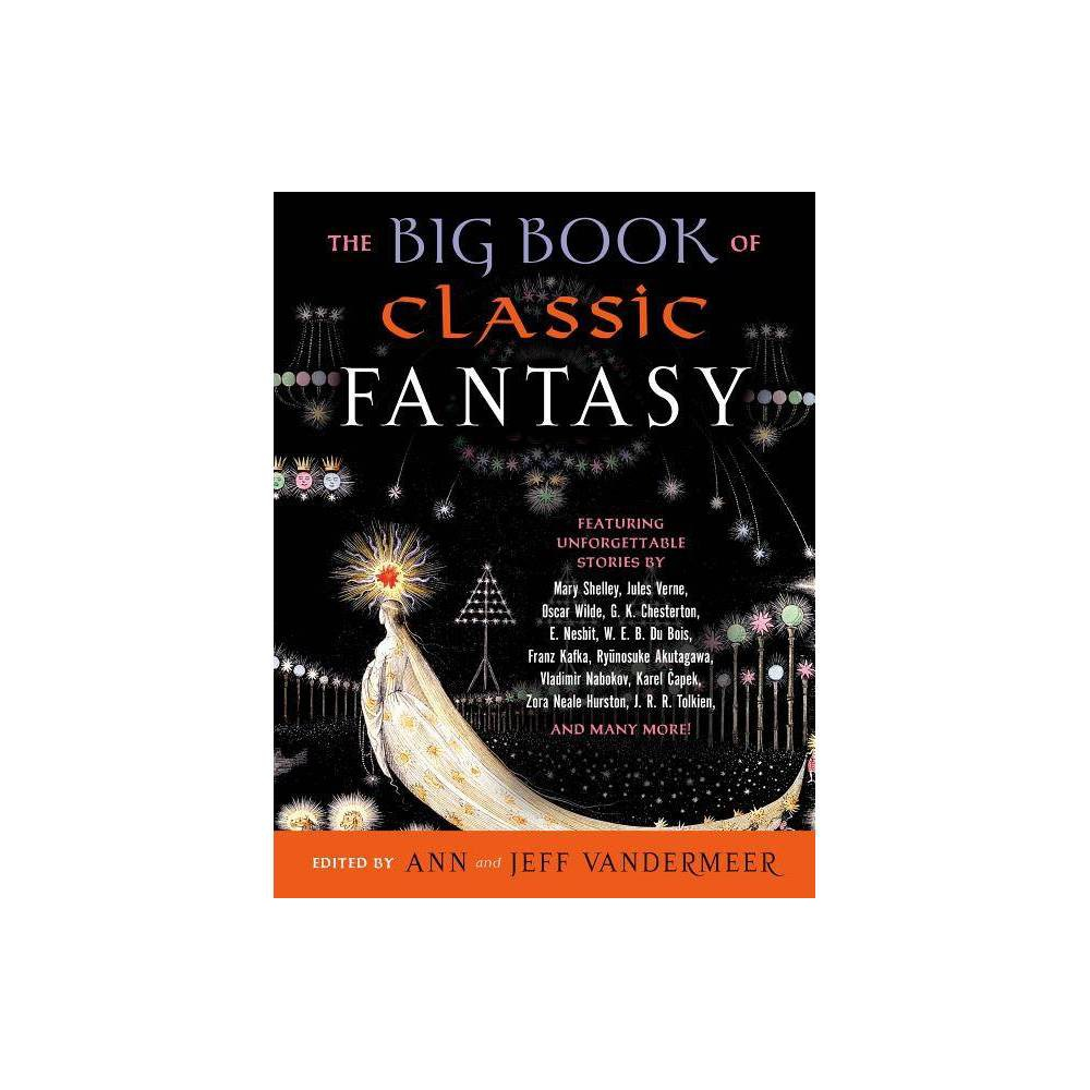 The Big Book of Classic Fantasy - (Paperback)