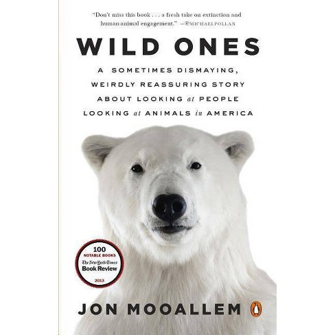 Wild Ones - by  Jon Mooallem (Paperback) - image 1 of 1