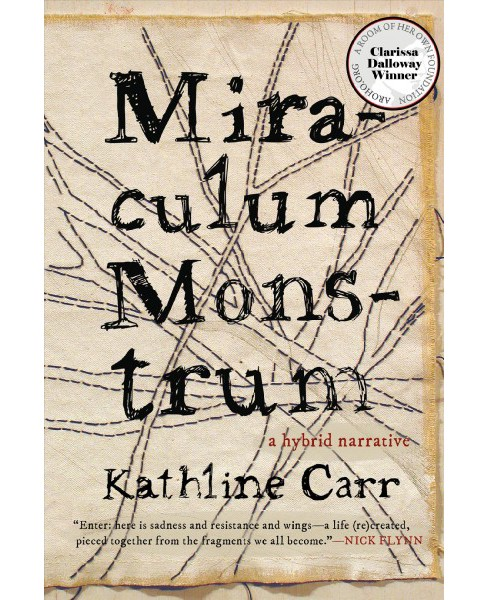 Miraculum Monstrum -  by Kathline Carr (Paperback) - image 1 of 1