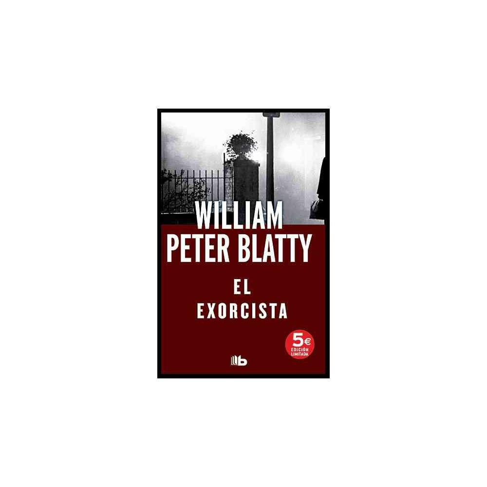 El exorcista/ The Exorcist - by William Peter Blatty (Paperback)