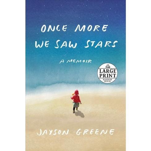 Image result for Once More We Saw Stars: A Memoir, Jayson Greene (5/14)