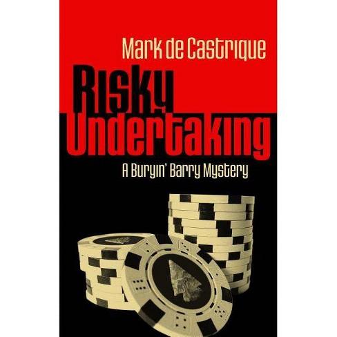 Risky Undertaking - (Buryin' Barry (Paperback)) by  Mark de Castrique (Paperback) - image 1 of 1