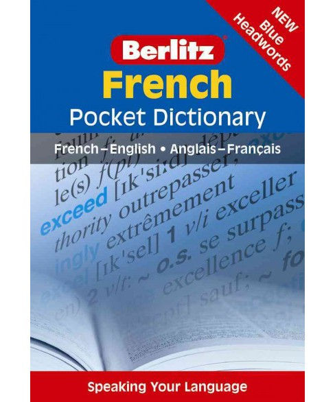 Berlitz French Pocket Dictionary : French-English/English-French (Bilingual) (Paperback) (Inc. Berlitz - image 1 of 1