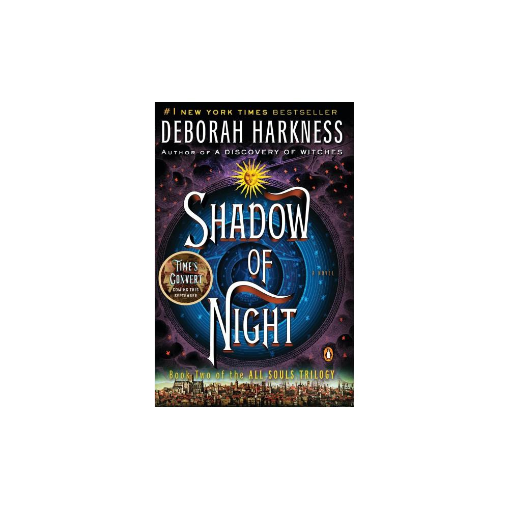 Shadow of Night - Reprint by Deborah Harkness (Paperback)