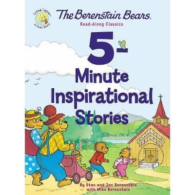 The Berenstain Bears 5-Minute Inspirational Stories - (Berenstain Bears/Living Lights)(Hardcover)
