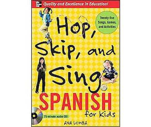 Hop, Skip, and Sing Spanish : For Kids (CD/Spoken Word) (Ana Lomba) - image 1 of 1