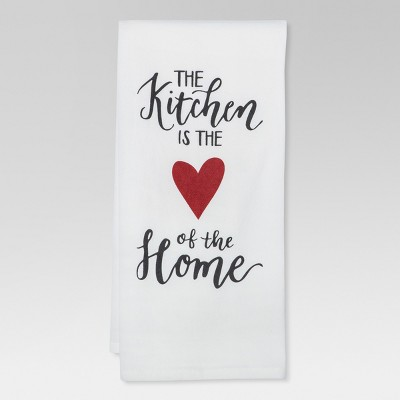 White  The Kitchen is the Heart of the Home  Kitchen Towel - Threshold™