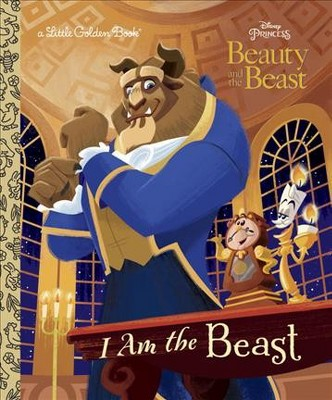 I Am the Beast (Disney Beauty and the Beast) - (Little Golden Book) by  Andrea Posner-Sanchez (Hardcover)