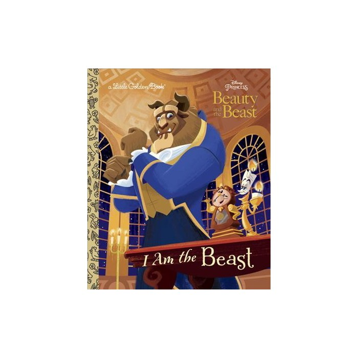 I Am the Beast (Disney Beauty and the Beast) - (Little Golden Book) by  Andrea Posner-Sanchez - image 1 of 1