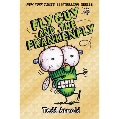 Fly Guy and the Frankenfly - by  Tedd Arnold (Hardcover)