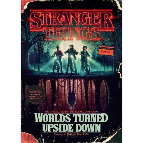 Stranger Things: Worlds Turned Upside Down : The Official Behind-the-scenes Companion -  (Hardcover) - image 1 of 1