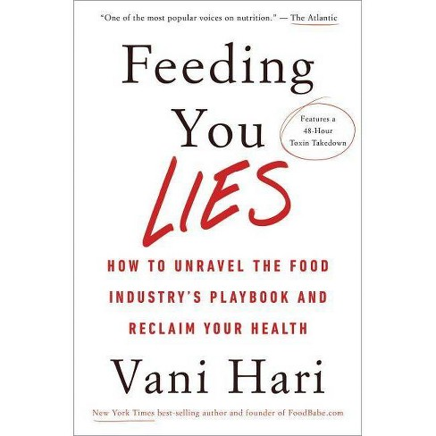 Feeding You Lies - by  Vani Hari (Hardcover) - image 1 of 1
