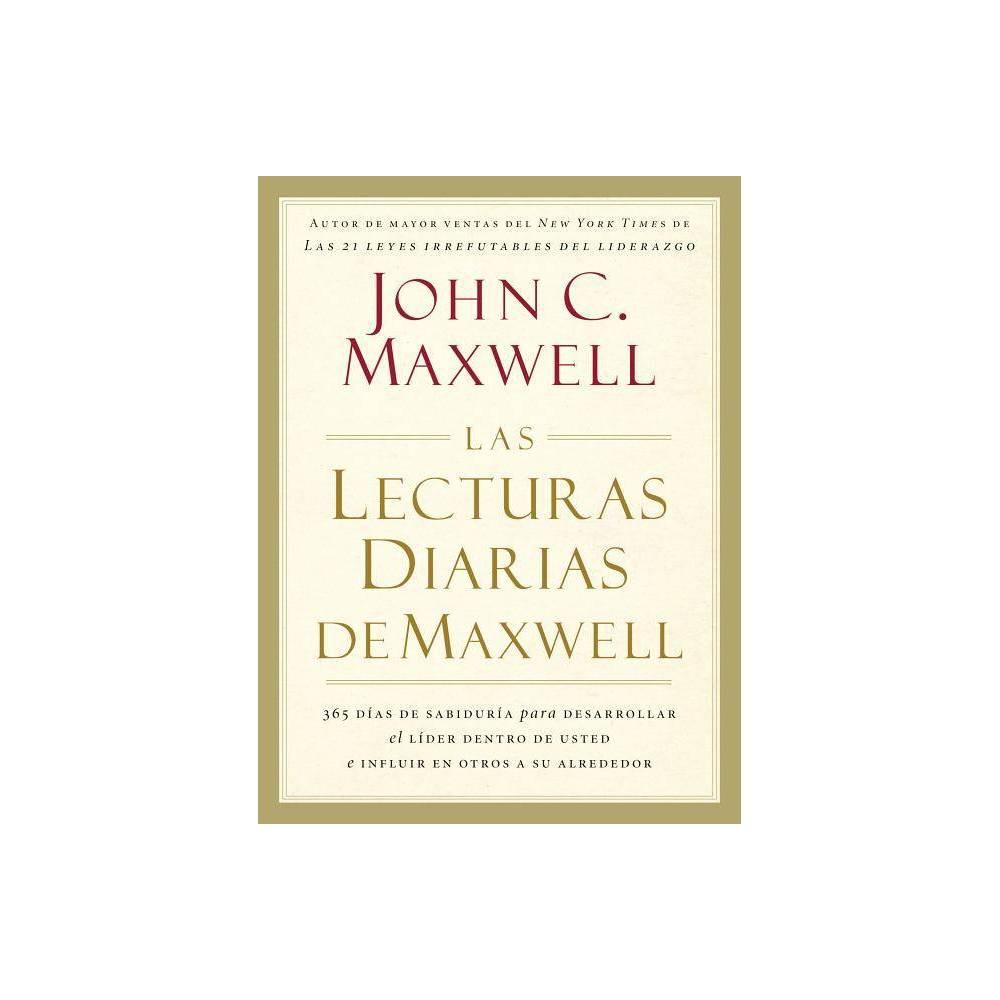 Las Lecturas Diarias De Maxwell By John C Maxwell Hardcover
