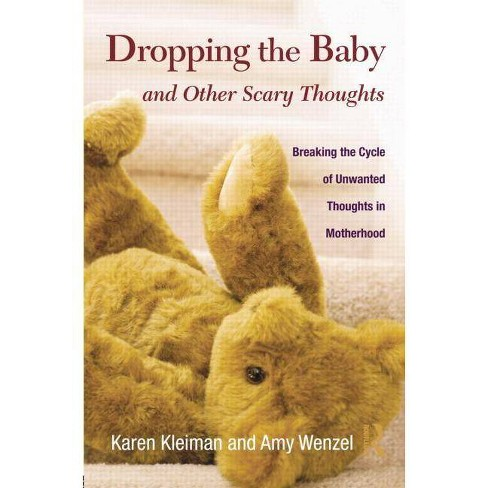 Dropping the Baby and Other Scary Thoughts - by  Karen Kleiman & Amy Wenzel (Paperback) - image 1 of 1